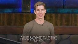 Video Image Thumbnail:Awesometastic Part 2