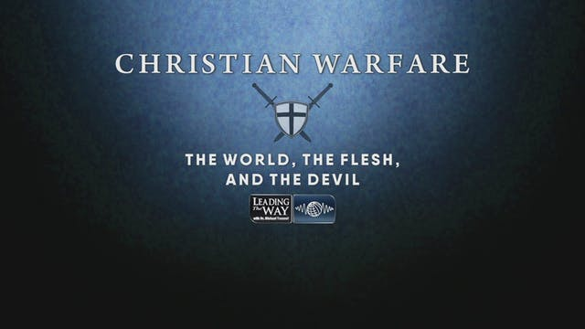 Christian Warfare - The World The Fle...