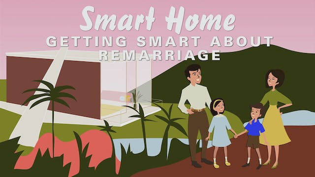 Getting Smart About Remarriage Part 1