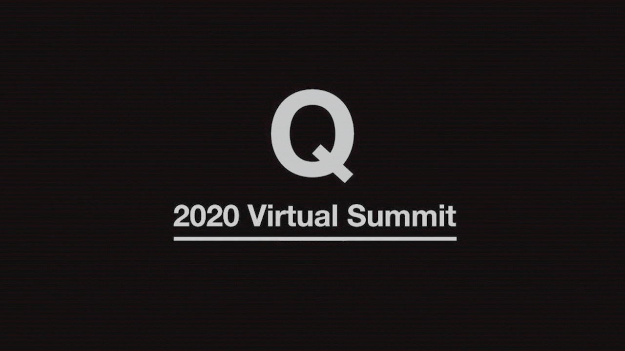 Watch Q2020 Virtual Summit