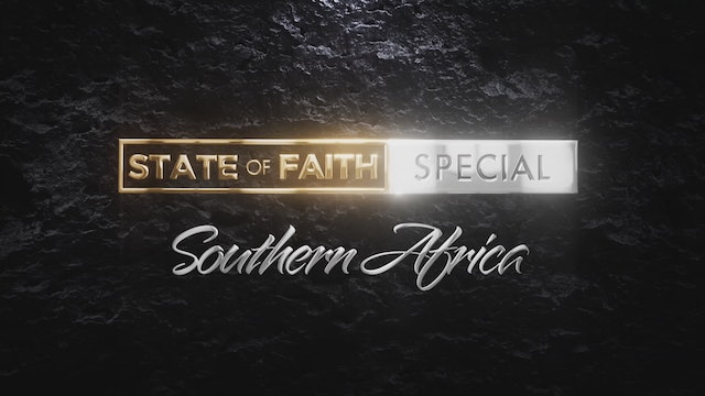 WEB EXCLUSIVE: Praise - The State of Faith - Southern Africa