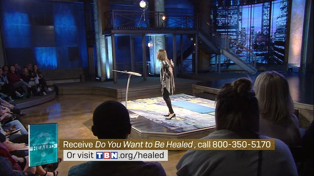 Do You Want to Be Healed Part 1