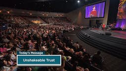 Video Image Thumbnail: Unshakeable Trust Part 2