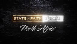 Video Image Thumbnail:Praise | State Of Faith: North Africa | April 15, 2021