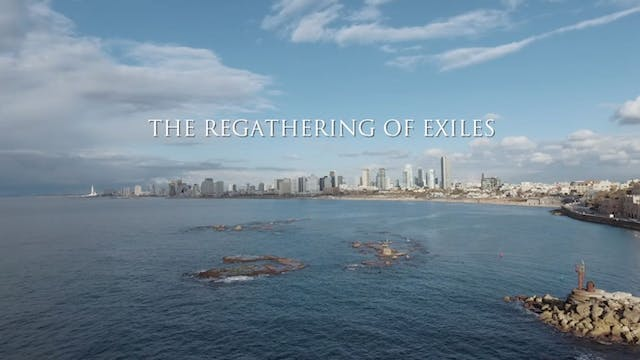 Aliyah: The Regathering of Exiles