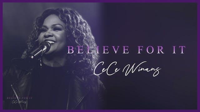 CeCe Winans: Believe For It