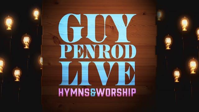 Guy Penrod - Hymns and Worship Live