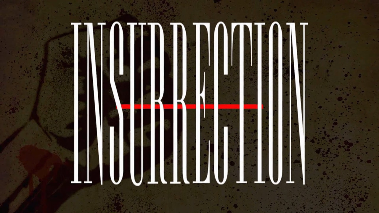 Watch Insurrection