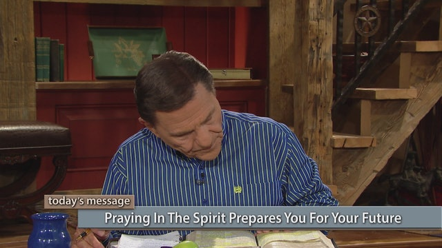 Praying in the Spirit Prepares You for Your Future