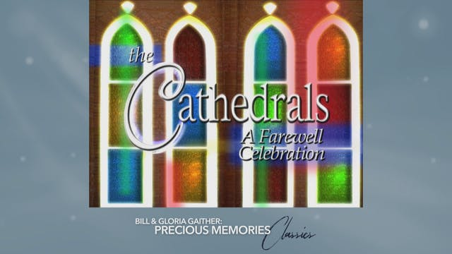 Cathedrals - A Farewell Celebration