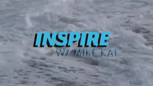 Inspire with Mike Kai