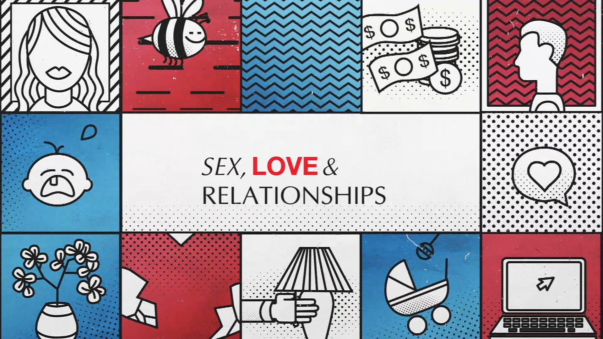 Watch Sex, Love & Relationships