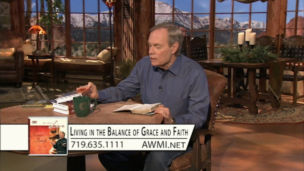 Watch Living in the Balance of Grace and Faith | Monday