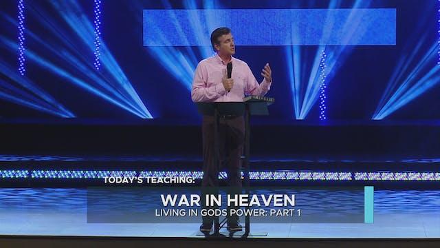 War In Heaven: Living In God's Power ...