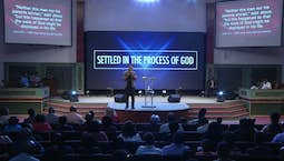 Video Image Thumbnail: Settled in the Process of God Part 1