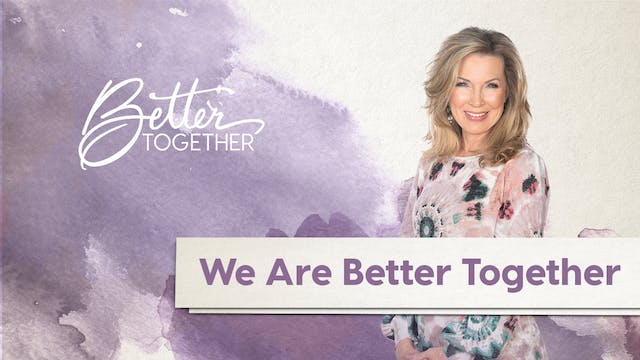 Better Together LIVE | Episode 16