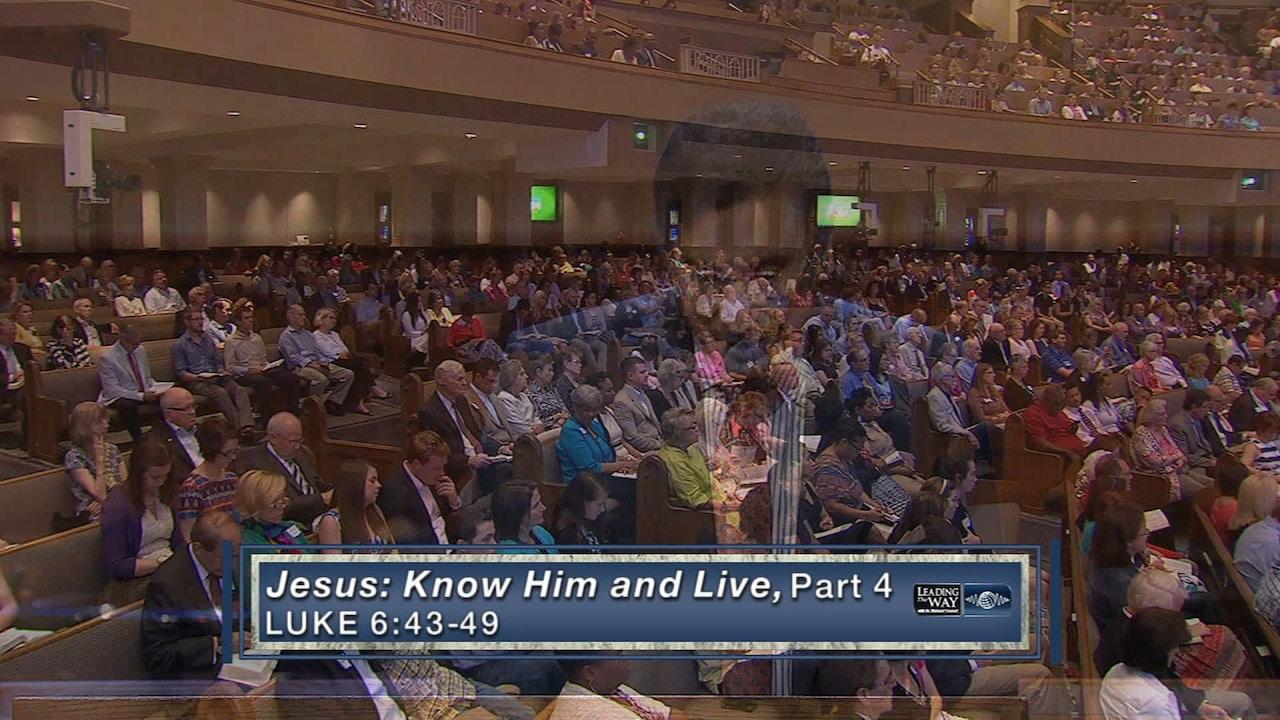 Watch Jesus: Know Him & Live Part 4