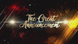 The Great Announcement