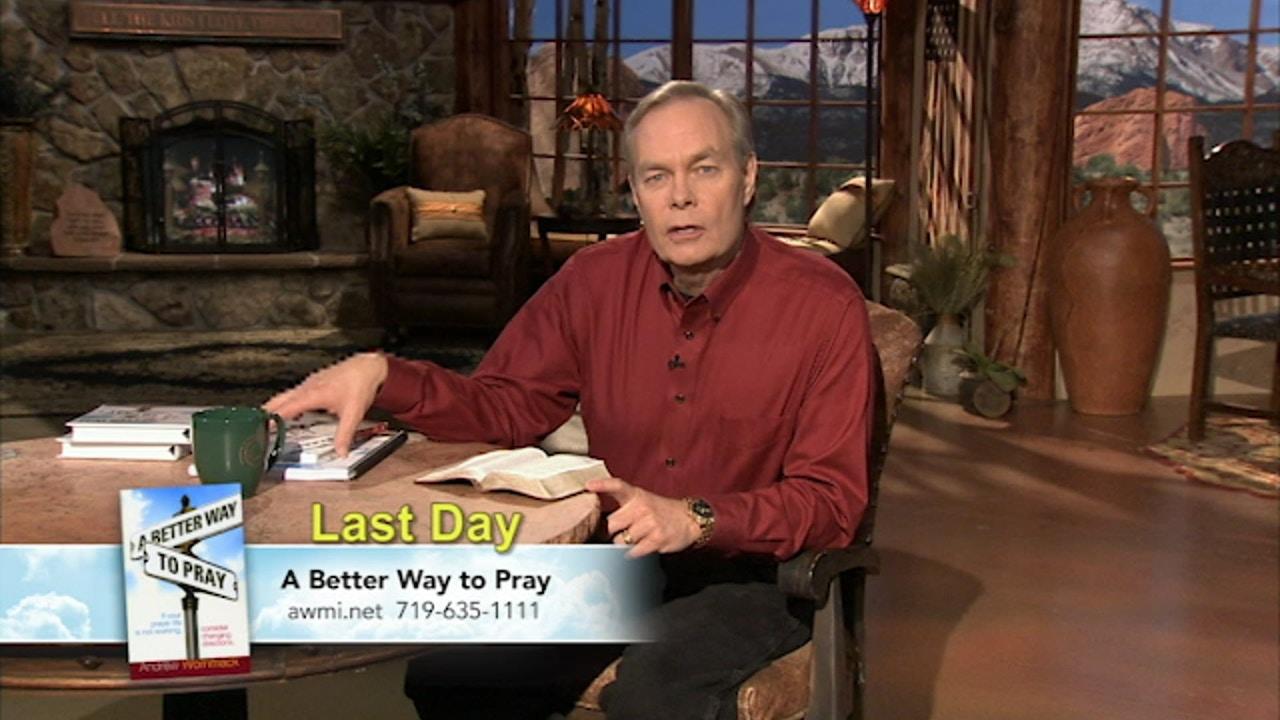 Watch A Better Way to Pray | July 19, 2019