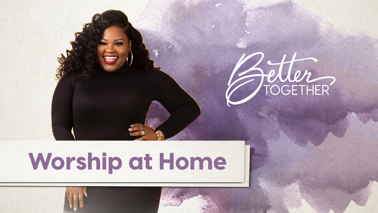 Watch Better Together LIVE | Episode 8