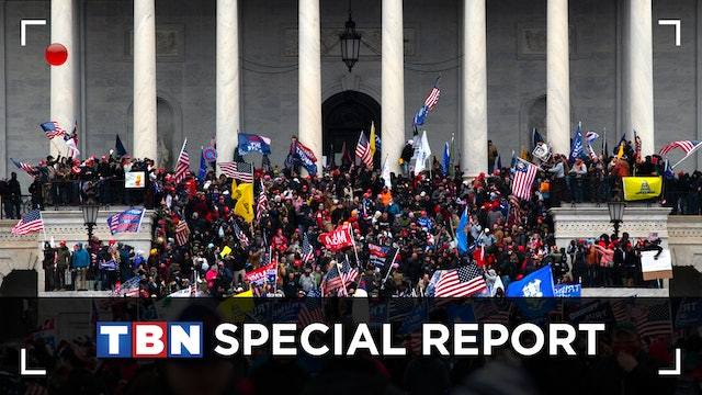 TBN Special Report: The Latest From Our Nation's Capital