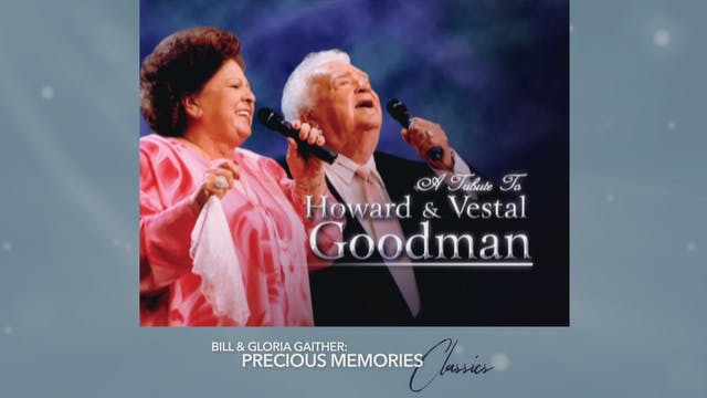Tribute to Howard and Vestal Goodman
