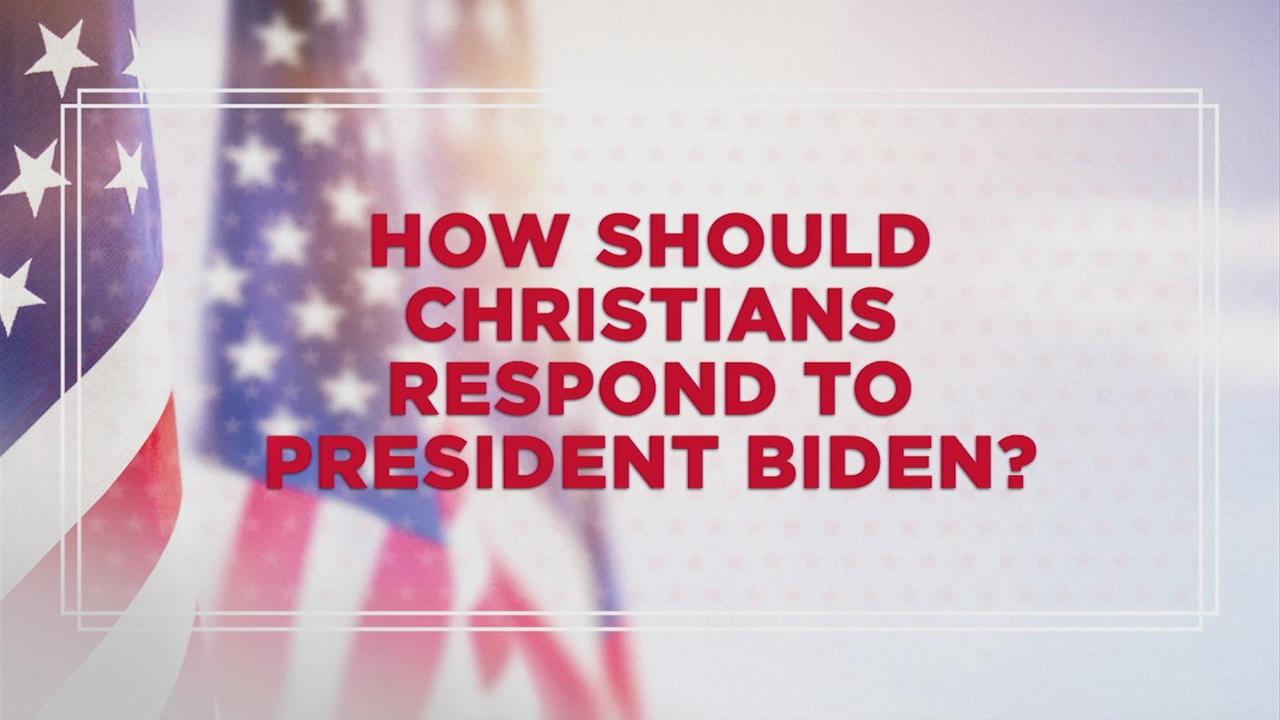 Watch How Should Christians Respond To President Biden?