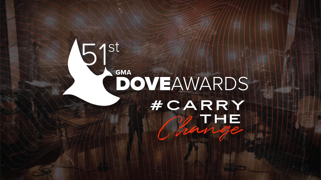 Watch 51st Annual GMA Dove Awards