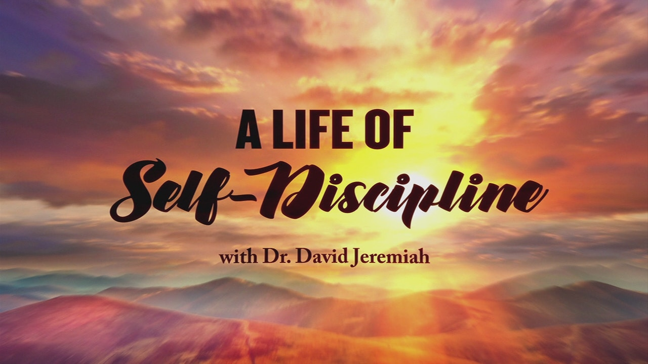 Watch A Life of Self-Discipline