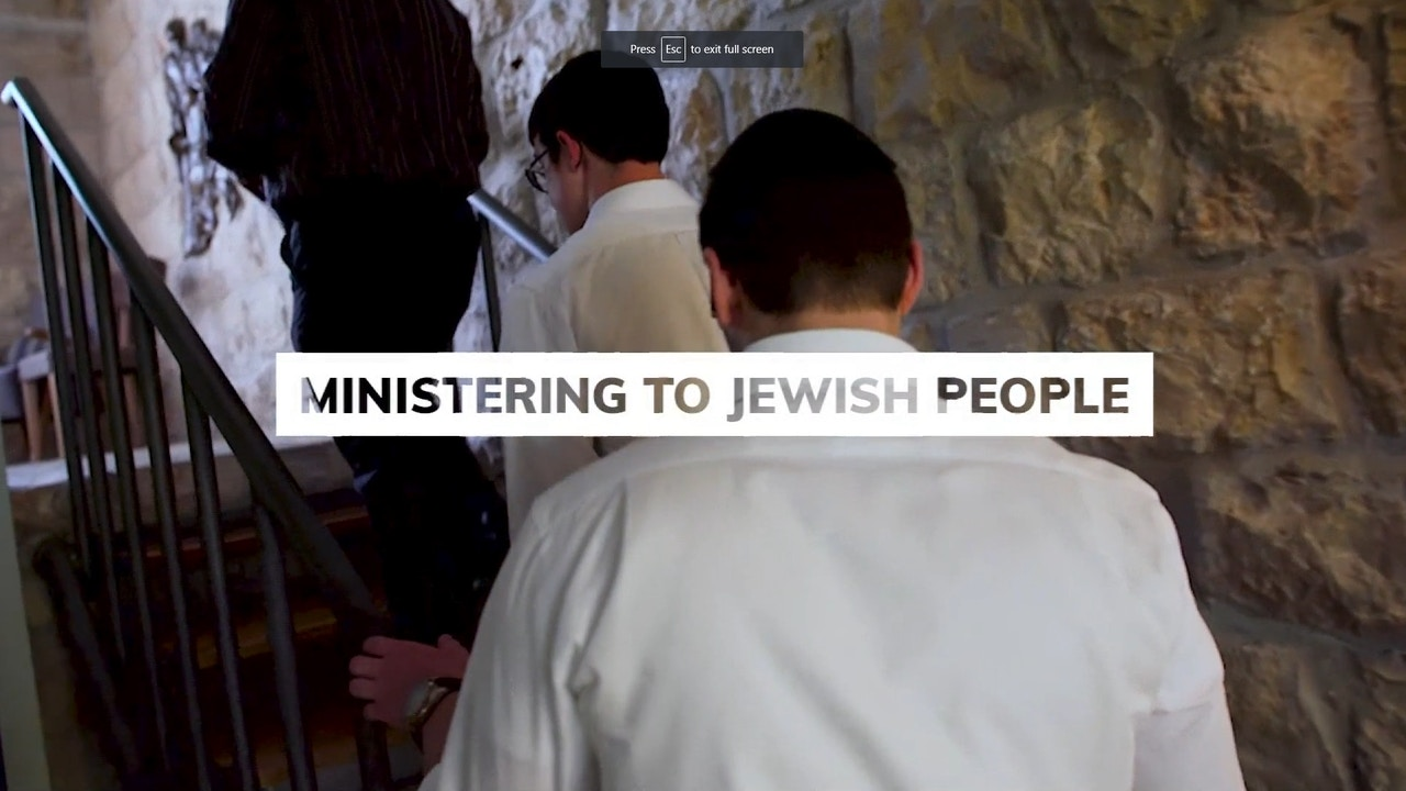 Watch Ministering to Jewish People