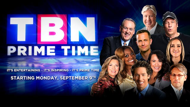 New Shows Coming to TBN Prime Time!