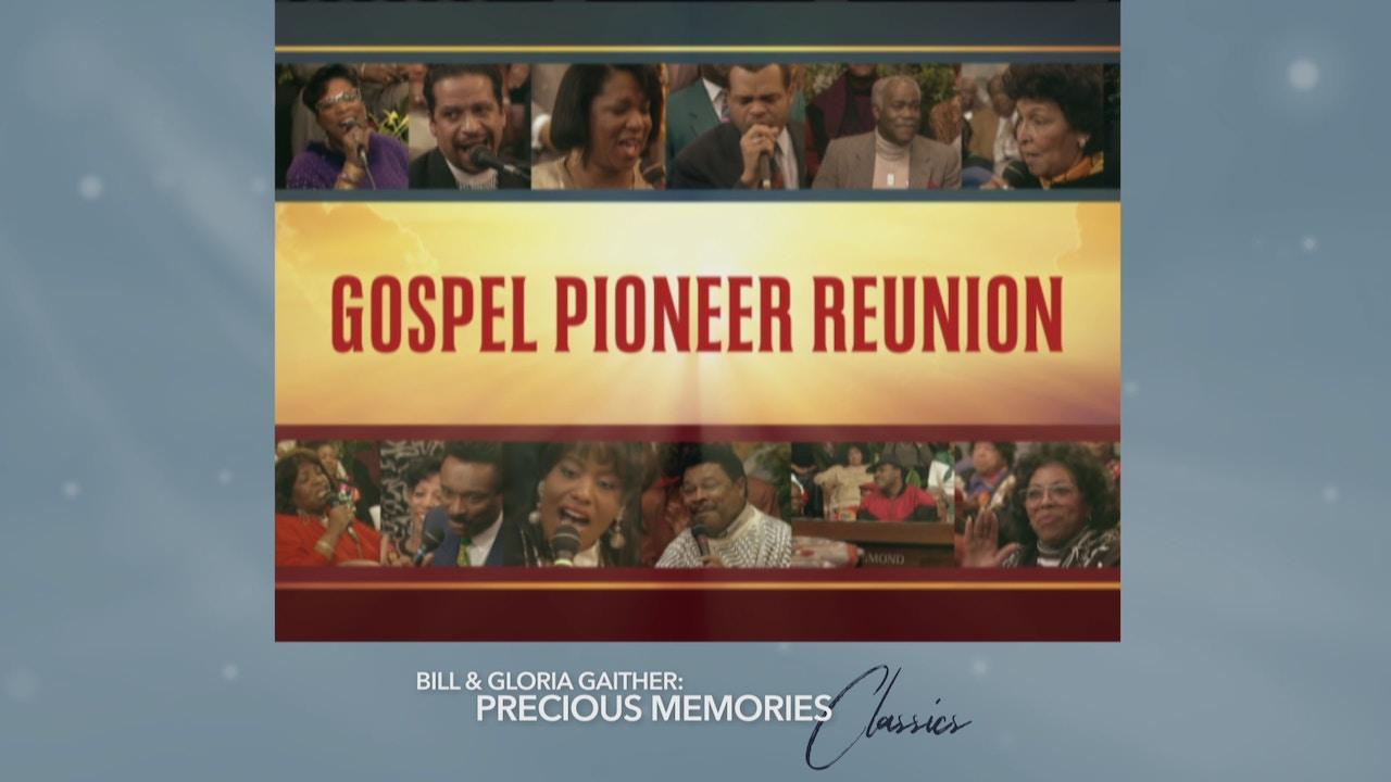 Watch Gospel Pioneer Reunion