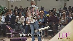 Video Image Thumbnail:Deny Yourself