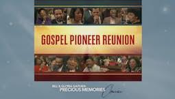 Video Image Thumbnail:Gospel Pioneer Reunion