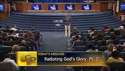 Video Image Thumbnail:Radiating God's Glory Part 2