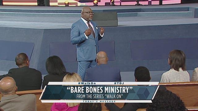 Bare Bones Ministry