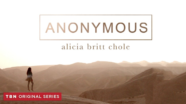 Anonymous with Alicia Britt Chole