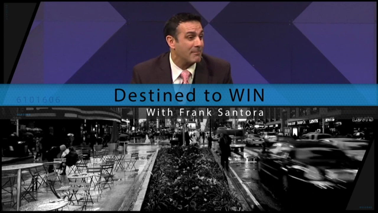 Watch Destined to Win with Frank Santora