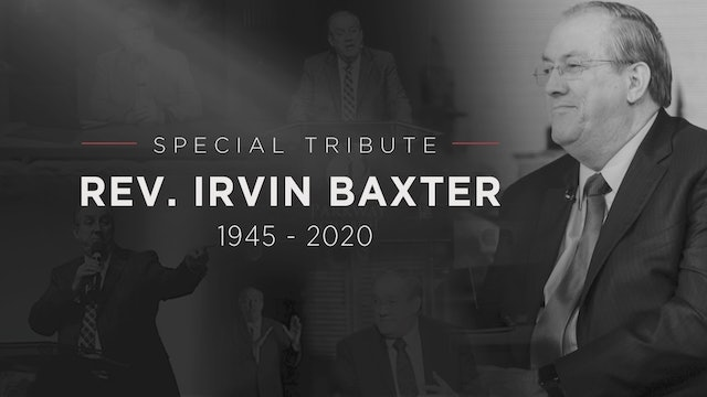 Tribute To Irvin Baxter