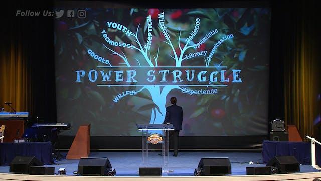 Power Struggle: The Battle Between Us...