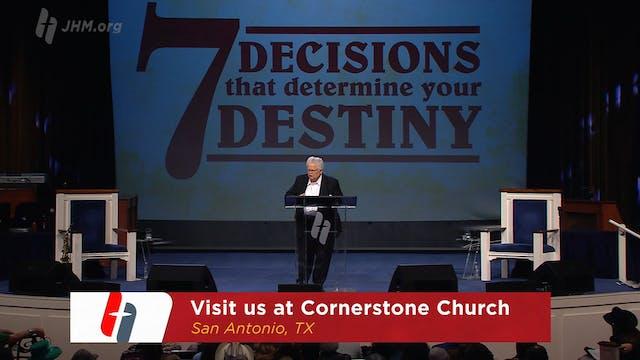 7 Decisions that Determine Your Desti...