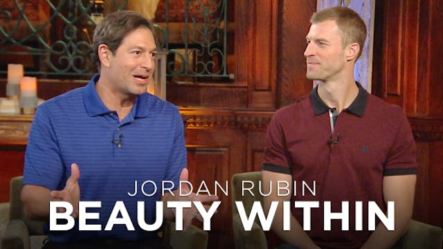 Jordan Rubin: Beauty Within