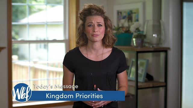Kingdom Priorities