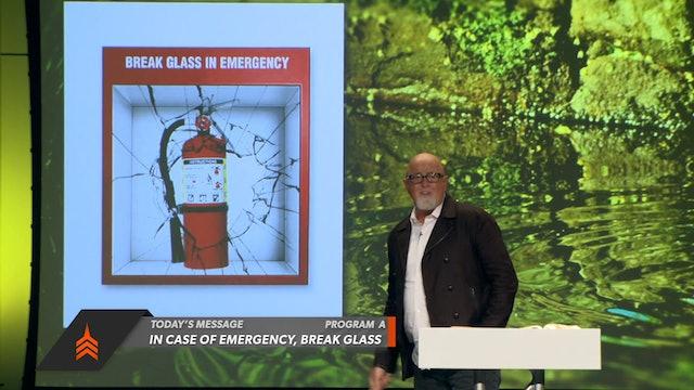 In Case of Emergency, Break Glass Part 1