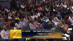 Video Image Thumbnail: The Spirit of Grace Part 4