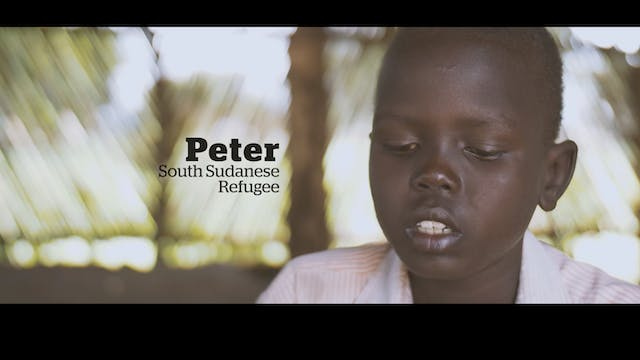 Peter's Story: A South Sudanese Refugee
