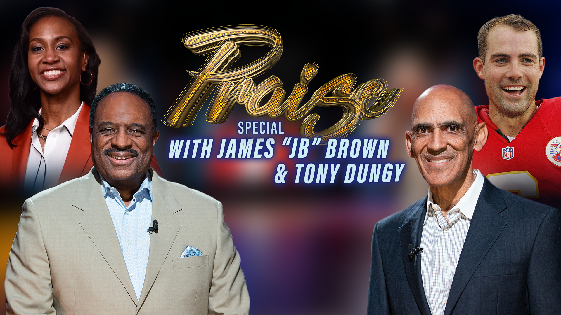 """Praise - James """"JB"""" Brown & Tony Dungy Sport Special - Part 2"""