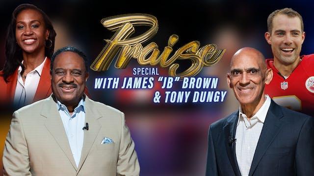 "Praise - James ""JB"" Brown & Tony Dung..."