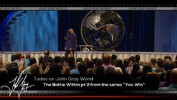 Video Image Thumbnail: You Win: The Battle Within Part 2