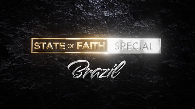 Praise | State of Faith: Brazil | Mar...